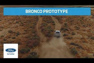 Прототипът Ford Bronco на пътни тестове